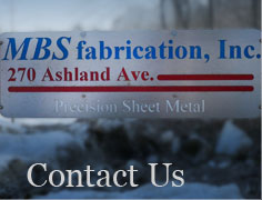 Contact MBS Fabrication Today!